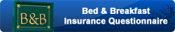 Bed & Breakfast Insurance Questionnaire