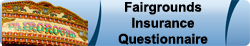 Fairgrounds Insurance Questionnaire